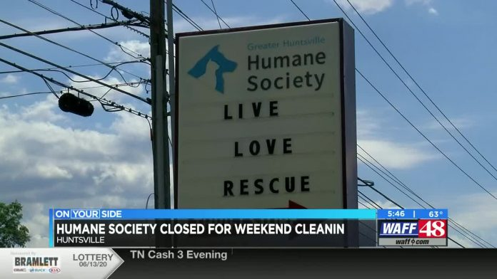 Greater Huntsville Humane Society closed for the weekend